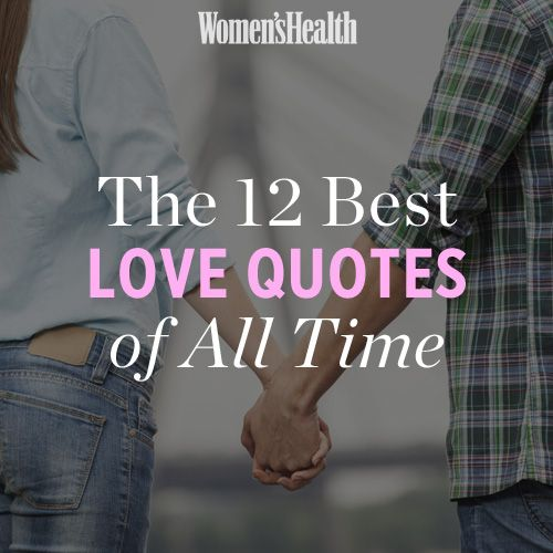 The 12 Best Love Quotes Of All Time
