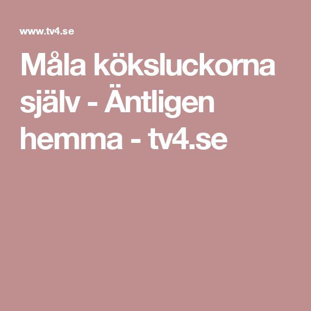 Måla köksluckorna själv - Äntligen hemma - tv4.se