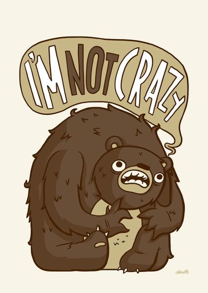 Not Crazy Art | illustration by Greg Abbott