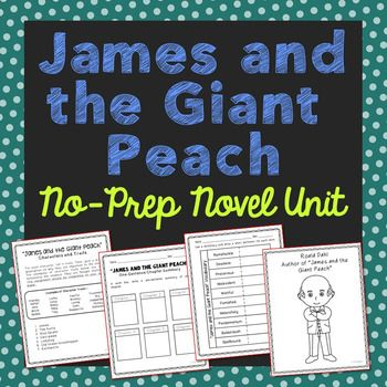 James and the Giant Peach by Roald Dahl Novel Unit Study. This novel unit includes vocabulary terms, poetry, author biography research, themes, character traits, chapter summary, and note taking activities. If you're looking for a complete book unit that is full of higher-level activities and NOT boring multiple choice tests, then this is it!