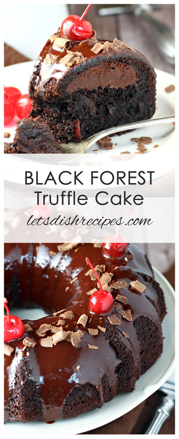 Black Forest Truffle Cake Recipe: A decadent chocolate cherry cake with a tunnel of chocolate truffle filling inside and a rich chocolate ganache glaze on top. #cake #dessert #chocolate