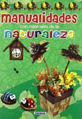 """""""Manualidades con materiales de la naturaleza"""" Los 12 libros más recomendados sobre medio ambiente para niños"""