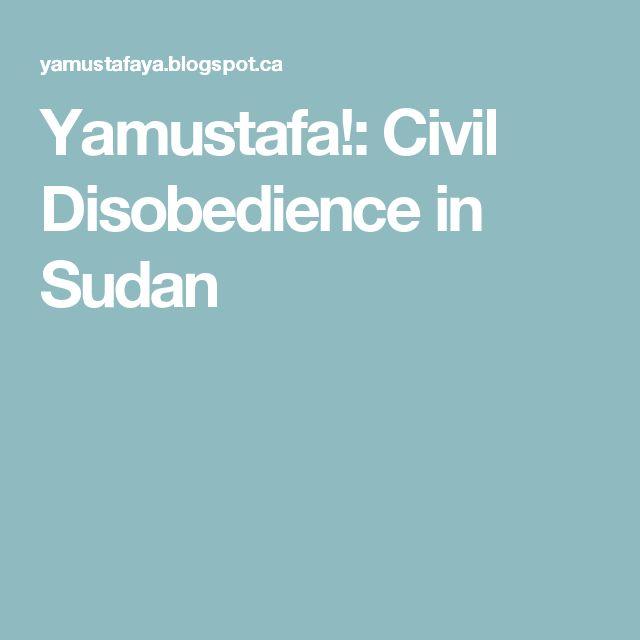 Yamustafa!: Civil Disobedience in Sudan