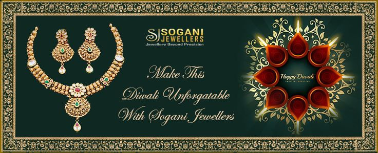 Make This Diwali Unforgettable with Sogani Jewellers.