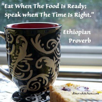 Ethiopian Proverb
