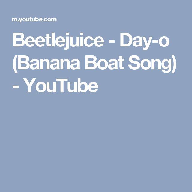 Beetlejuice - Day-o (Banana Boat Song) - YouTube
