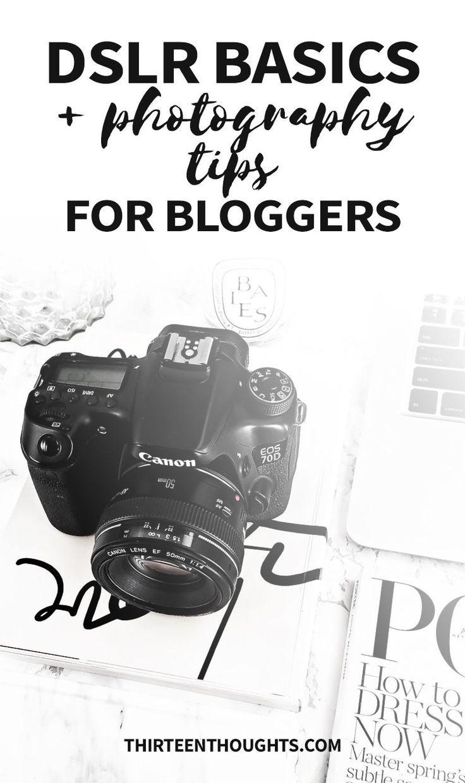 Photography tips for bloggers | DSLR basics | how to use a DSLR | photography tips for beginners | photography tips | how to take blog photos | tips for bloggers | blogging tips  via @Paula13t