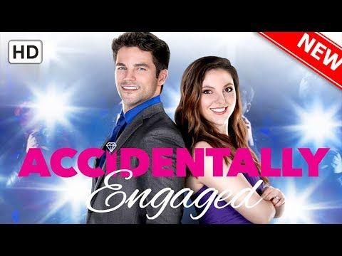 Accidentally Engaged Love Hallmark Movie 2019 Youtube Hallmark Movies Family Movies Movies
