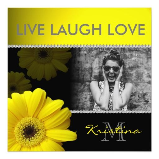 Live Laugh Love Yellow Daisies & Custom Photo - yellow, daisies, daisy, flower, flowers, floral, flora, botanical, live laugh love, picture, image, pictures, images, elegant, modern, trendy, typography, text design, customize, customizable, customization, personalize, personalization, bling, blingy, sparkly, sparkle