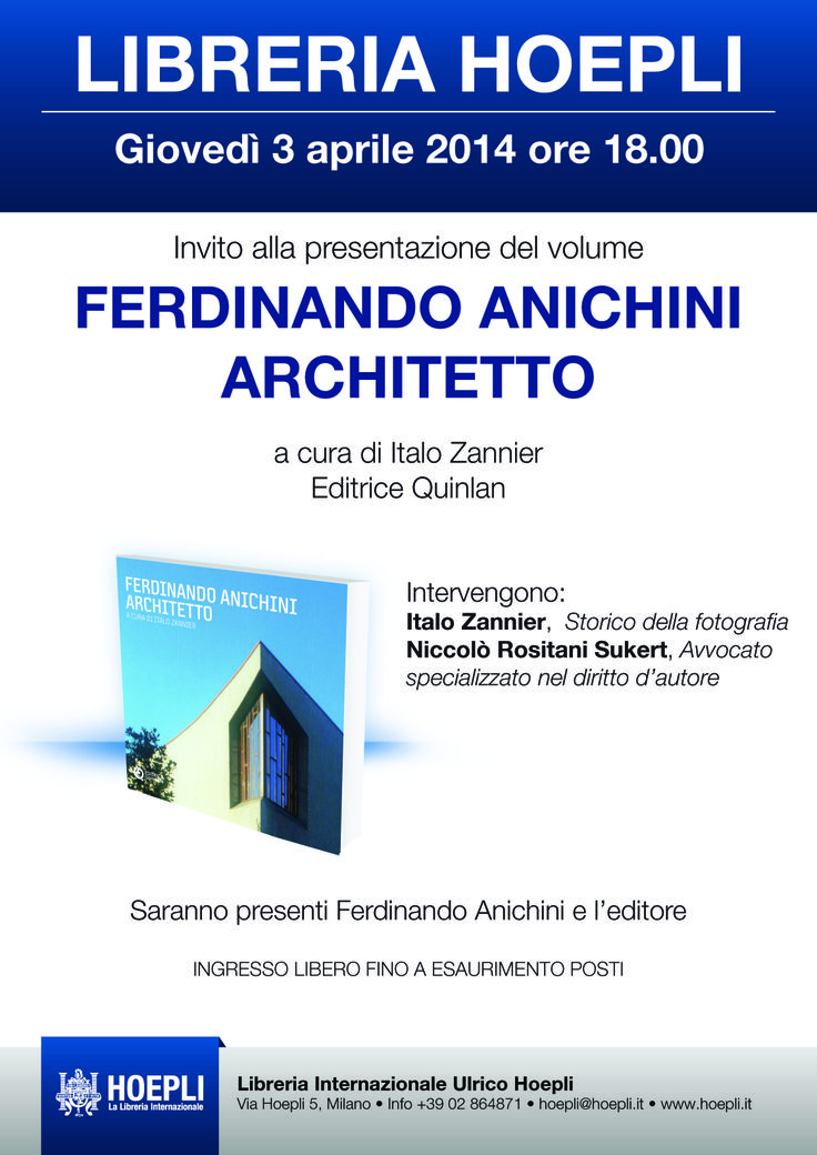 """Giovedì 3 aprile 2014 - ore 18.00 Presentazione """"Ferdinando Anichini Architetto"""" Libreria Hoepli http://www.hoepli.it/event.asp?t=1&e=753"""