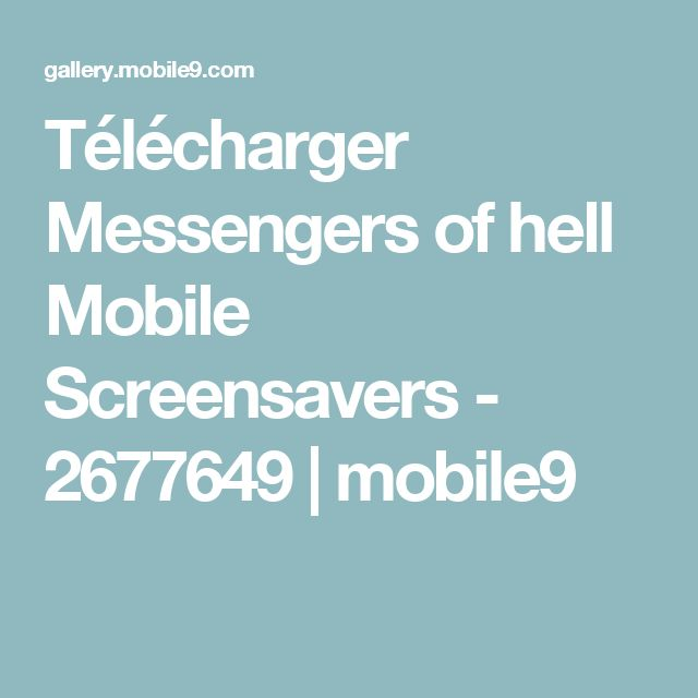Télécharger Messengers of hell Mobile Screensavers - 2677649 | mobile9
