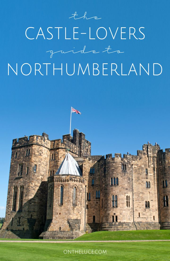 Five of the best castles to visit in Northumberland in the north of England, whether you prefer them ruined and remote, or lavish and perfectly preserved.