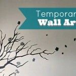 How-to Apply Temporary Wall Art: Temporary Wall, Applying Wall, Wall Art, Estates News, Wall Decals, Applying Temporary, Art Wwwtcsellsmemphistodaycom, How To Applying, Diy Projects