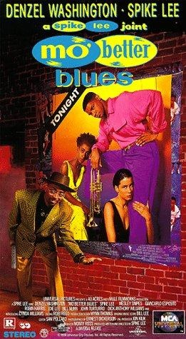 Picture This - Mo' Better Blues - A Spike Lee Joint - Written and Directed  by Spike Lee - Starring Denzel Washington, Spike Lee, Wesley Snipes, Giancarlo Esposito, Robin Harris, Joie Lee, Bill Nunn, Cynda Williams, and Samuel Jackson