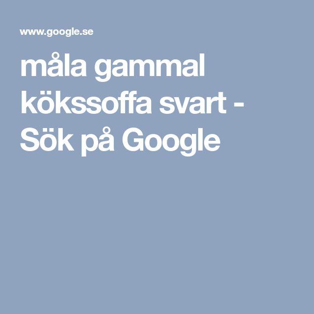 måla gammal kökssoffa svart - Sök på Google