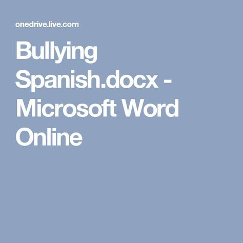 Bullying Spanish.docx - Microsoft Word Online
