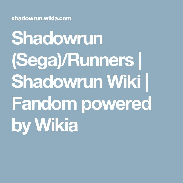 Shadowrun (Sega)/Runners | Shadowrun Wiki | Fandom powered by Wikia