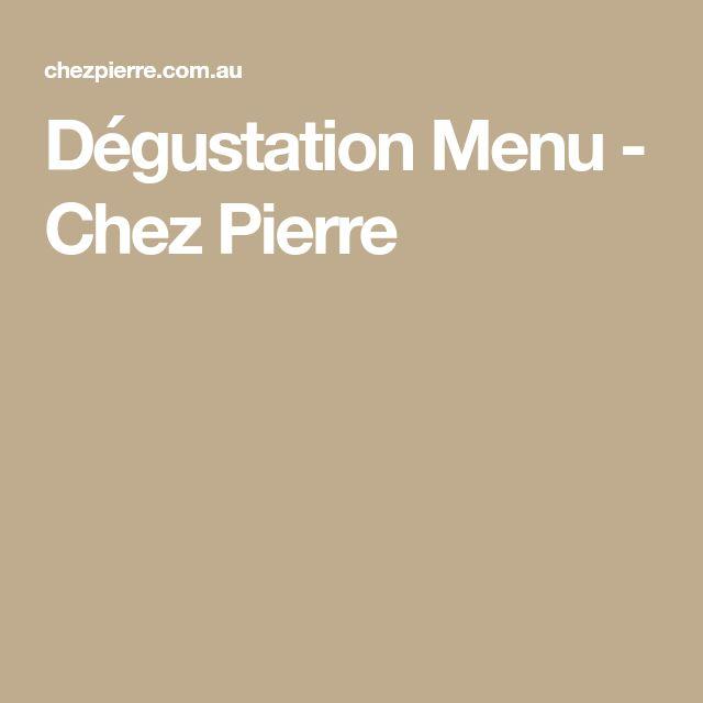 Dégustation Menu - Chez Pierre