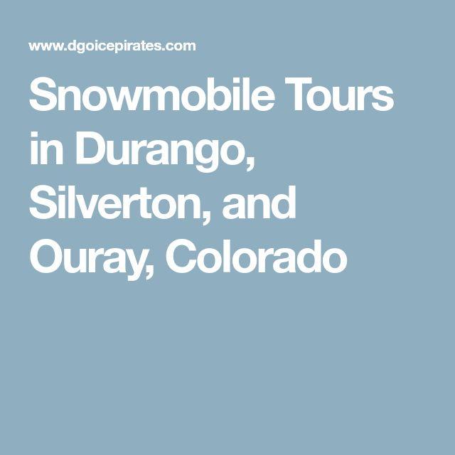Snowmobile Tours in Durango, Silverton, and Ouray, Colorado