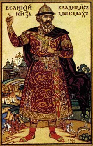 Великий князь Киевской Руси -- Владимир Мономах.