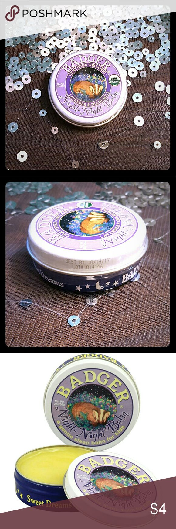 """Organic Lavender & Chamomile """"Night-Night"""" Balm *Travel size organic balm. Still in shrink wrap.  """"A formula specifically designed with children in mind, featuring Chamomile and Lavender essential oils traditionally used to calm and relax.  Great for pre-sleep massage, the scent surrounds and relaxes, helping the child to unwind naturally after a busy day of learning and growing.  Absolutely, positively NO chemicals, synthetics, fragrance, parabens, GMOs, or any other bad stuff."""" Badger…"""