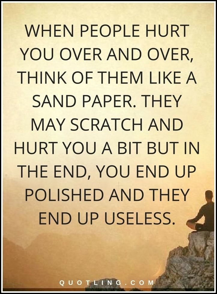Quotes About Someone Hurting You Over And Over: Best 25+ Relationship Hurt Quotes Ideas On Pinterest