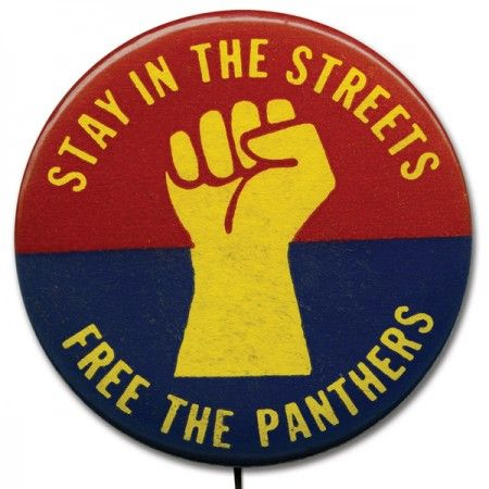Stay in the Streets / Free the Panthers button  Source: Light in the AtticPanthers Buttons, Del Ayers, Recuerdos Del, Leadership Conference, Black Power, 1960S Inspiration, Buttons Sources, Christian Leadership, Black History
