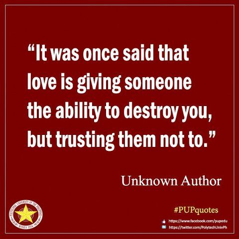 "It was once said that love is giving someone the ability to destroy you, but trusting them not to. - Criminal Minds quote from""I love you Tommy Brown""03/14/12"