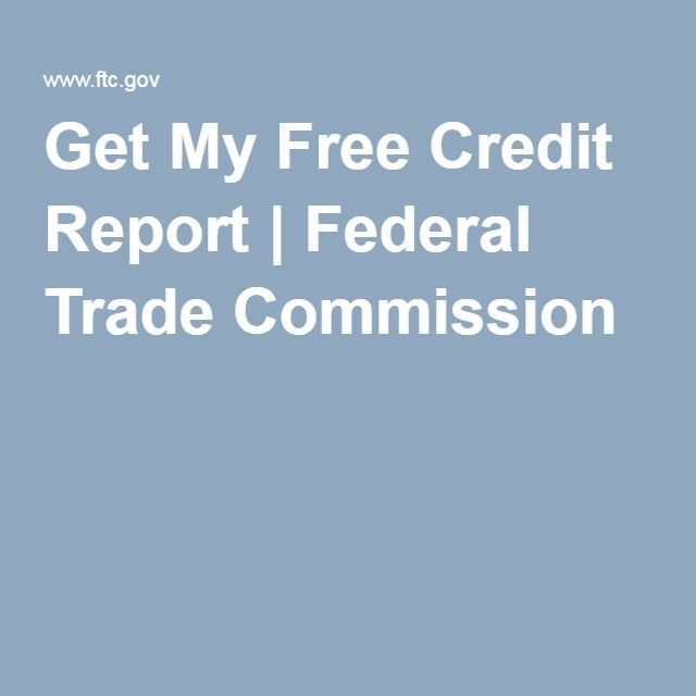 Best Images About Ftc On   Credit Report My Free