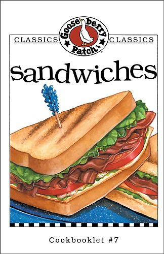 all goose berry cookbooks   Sandwiches Cookbook by Gooseberry Patch:: Reader Store