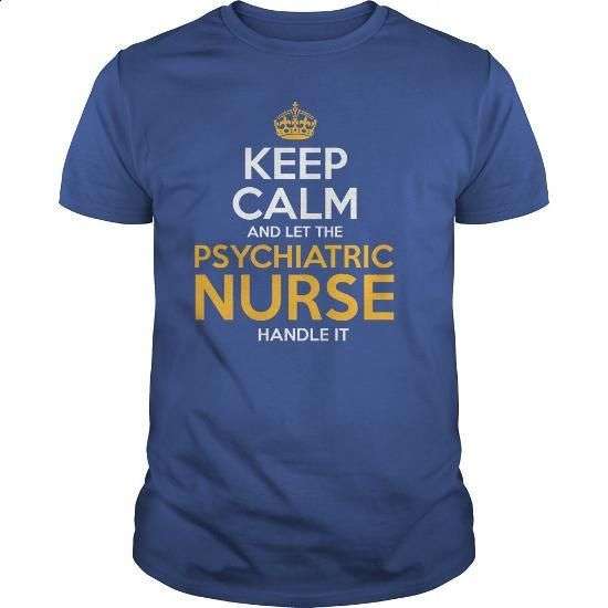 Awesome Tee For Psychiatric Nurse - #mens hoodies #blank t shirt. GET YOURS => https://www.sunfrog.com/LifeStyle/Awesome-Tee-For-Psychiatric-Nurse-128528751-Royal-Blue-Guys.html?60505