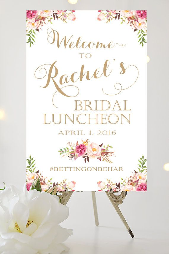 I create and you print !!  This listing is for an oversize (poster size) Welcome to ______s Bridal Luncheon specialty sign as shown above