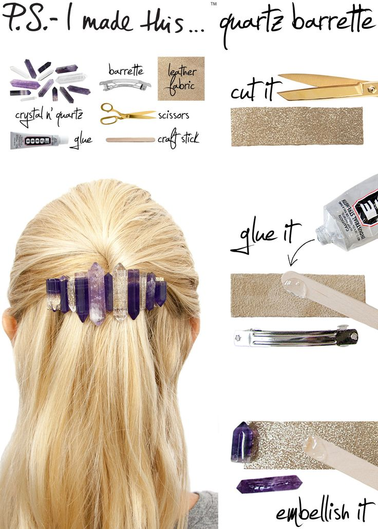 DIY Quartz Barette tutorial...WOW this is awesome for a DIY.  Fuse abstract amethyst, moody-hued quartz and shimmering fluorite to create a bold yet (literally) precious D.I.Y. hair accessory for a look that packs the power of Kryptonite both day and night.