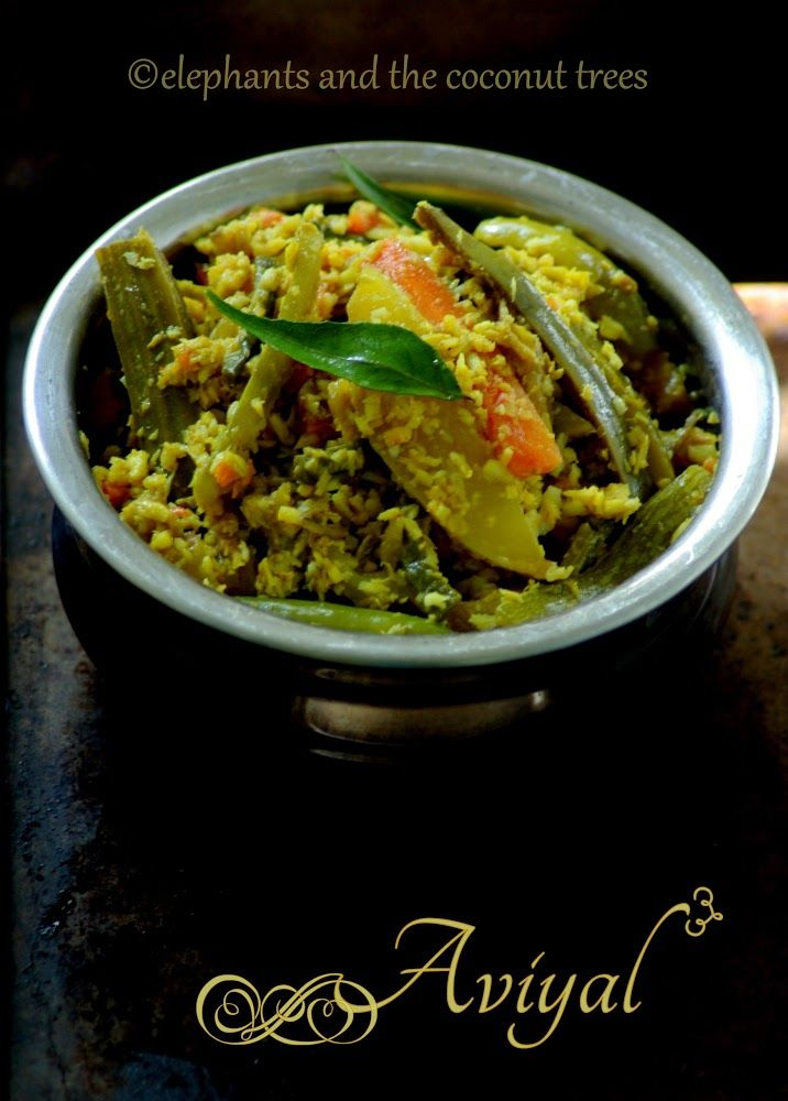 A mix of veggies and crushed coconut with spices .An important side dish served for traditional Kerala feast. elephants and the coconut trees: Aviyal / Avial / Kerala style Aviyal / Sadhya special Aviyal