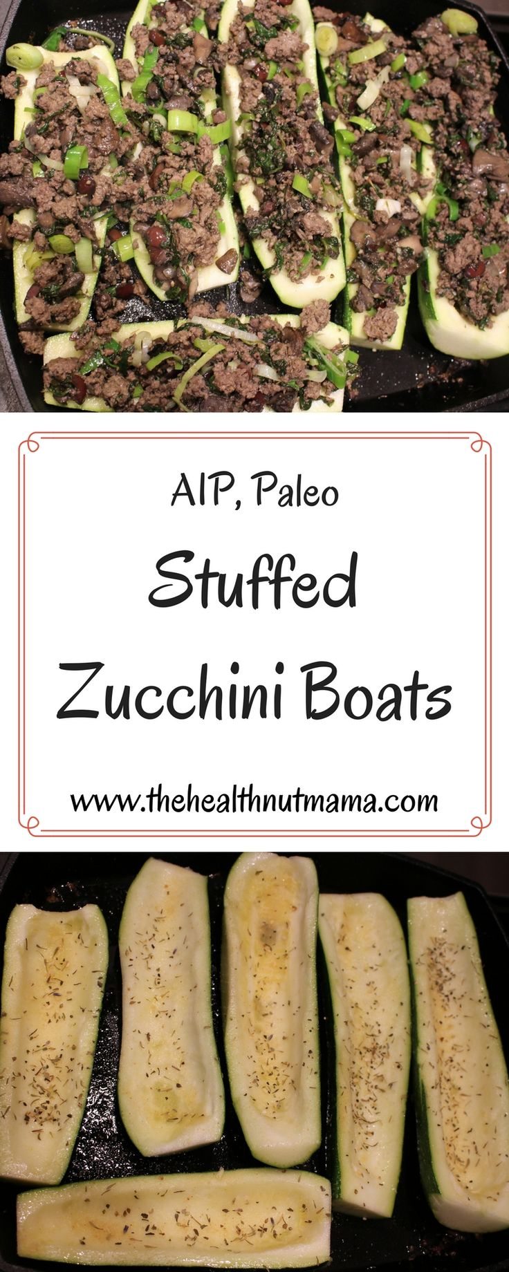 What to do with all that summer Zucchini that's coming in? How about Stuffed Zucchini Boats. Not only are they easy & delish but healthy too! (AIP, Paleo) #aip #paleo #zucchini #recipes #healthyrecipes #whole30 #keto #lowcarb #grainfree #glutenfree #dairyfree www.thehealthnutmama.com