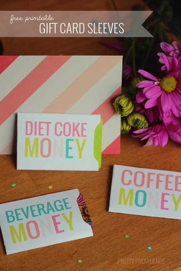 SUCH A FUN GIFT IDEA!! Get your friend a sonic or starbucks gift card and add this cute (free) gift card sleeve! #caffeine #dietcokeismylovelanguage