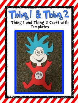 Enjoy this fun thing 1 and thing 2 craft. These things are most famous from Dr. Seuss's book The Cat in the Hat.