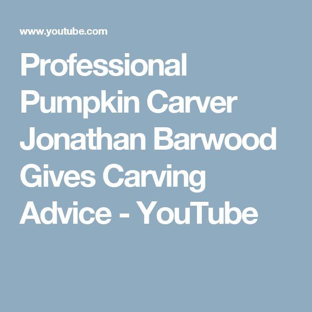 Professional Pumpkin Carver Jonathan Barwood Gives Carving Advice - YouTube