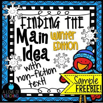 Get a free sample of {winter-themed} non-fiction reading passages that students can use to practice finding the main idea and supporting details. These high interest and engaging non-fiction topics make learning about main idea fun and interesting for students!