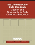 Common Core Standards Initiative | National Association for the Education of Young Children | NAEYC