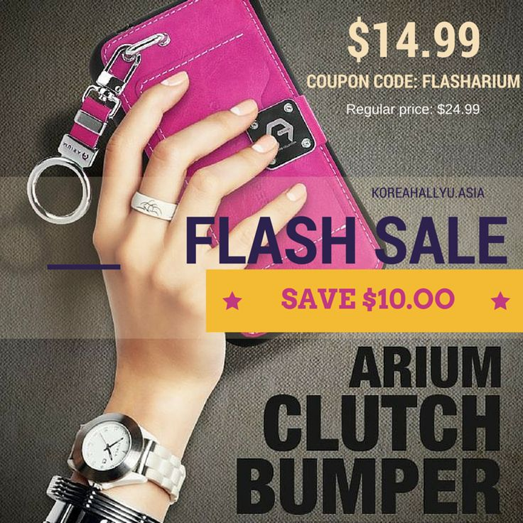 FLASH SALE GUIDELINES  The coupon code only applies to the $24.99 Arium Clutch Bumper Case.  Flash sale ends at 12PM Korean Time this Thursday (2015/01/22) or once 500 units are sold!  PROMO CODE: FLASHARIUM  *Limit 1 per customer http://blog.koreahallyu.asia/flash-sale-arium-clutch-bumper-anti-shock-case/