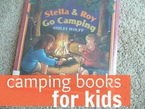 Camping books for kids...