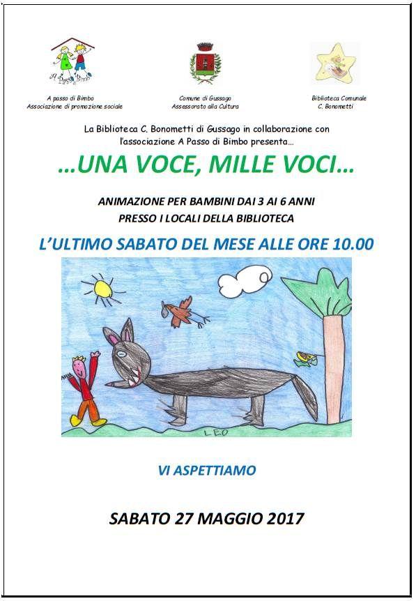 """Sabato 27 maggio letture per bambini """"…una voce, mille voci…"""" - http://www.gussagonews.it/letture-bambini-una-voce-mille-voci-maggio-2017/"""