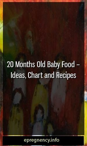 20 month baby food – Ideas, diagrams and recipes #pregnency #maternitytrend …..   – Pregnancy Calculator
