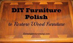 DIY Furniture Polish to Restore Wood Furniture