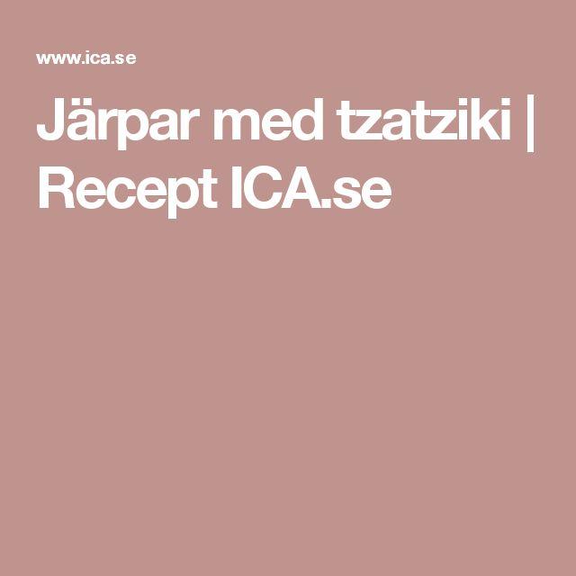 Järpar med tzatziki | Recept ICA.se