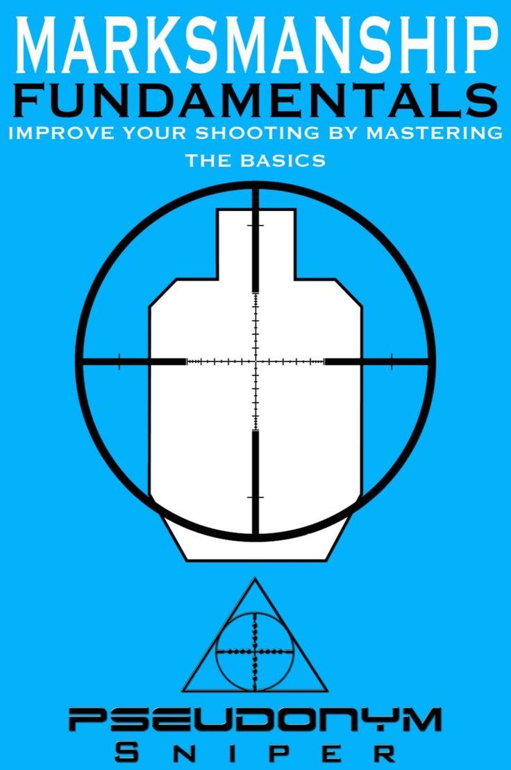 Marksmanship fundamentals ebook sniper survival