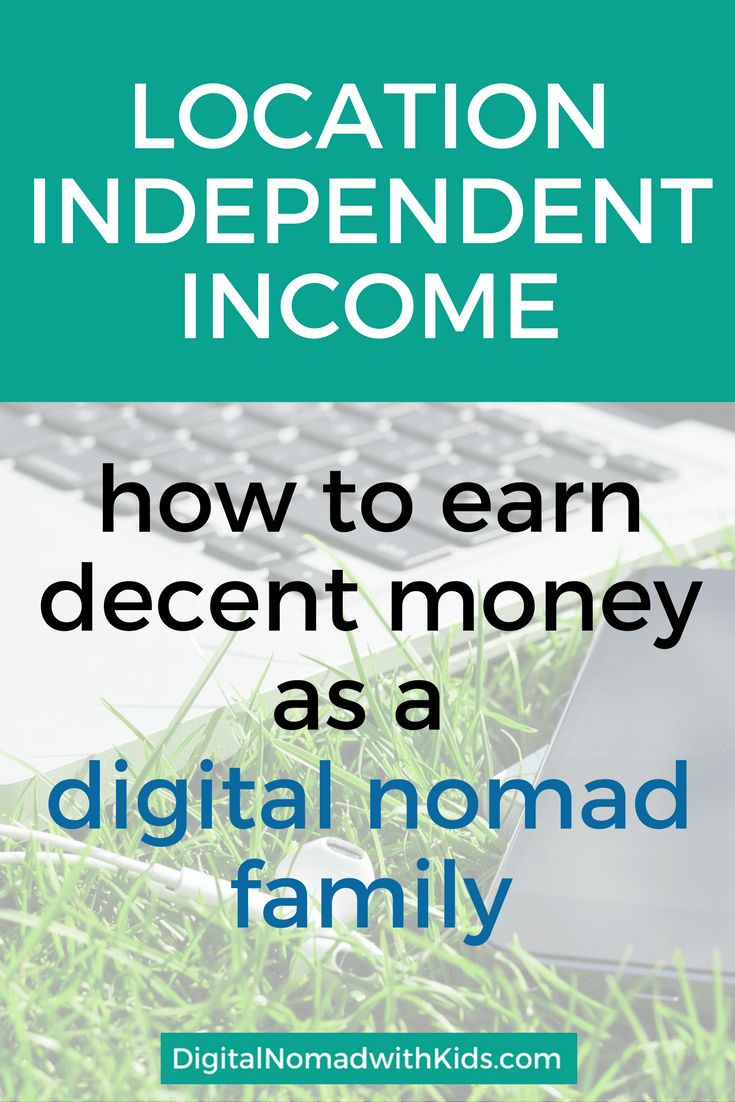 Looking for a stable and trustworthy location independent income so you can provide for your digital nomad family? Read about these 3 sensible options.