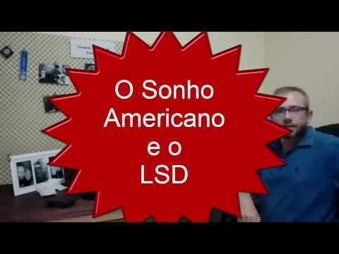 Redoma Critica : O Sonho Americano e o LSD