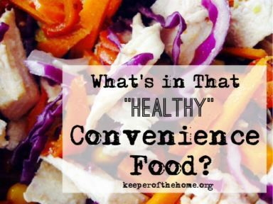 "What's in That ""Healthy"" Convenience Food?"